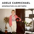 'Rhythms del Atmosphere' –Adele Carmichael for Amateurism Radio (Music is the Key 4/4/2021)