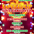 Zac Greenwood - LOVED UP - LIVE TAKEOVER (SAT 12TH DEC)