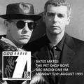 Bates Mates: The Pet Shop Boys - Radio 1 FM - Mon 12th August 1991