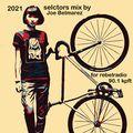 2021 selector mix by Joe Belmarez for Kpft 90.1fm RebelRadio