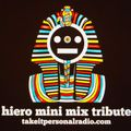 Take It Personal Radio - Hieroglyphics Mini-Mix Tribute by Philaflava