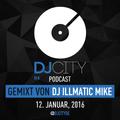 DJ Illmatic Mike - DJcity DE Podcast - 12/01/16