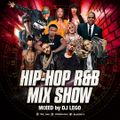 HIPHOP R&B MIX SHOW Mix by DJ LEGO