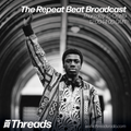 The Repeat Beat Broadcast - 16-Oct-19