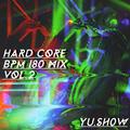 Hardcore BPM180 MIX vol.2