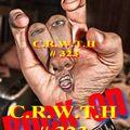 C.R.W.T.H  #323