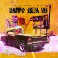 Happy Deja Vu - Live Set