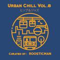 Urban Chill Vol 8 - リミックス 20 beat