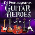Music for My Friends : Guitar Heroes Live Mix