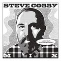STEVE COBBY MIX - LACES OUT! STAY@HOME SERIES