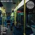 Night Bus Tapes - Episode 2