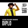 Club Killers Radio #339 - Diplo (Halloween Mix)