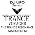 ERSEK LASZLO alias Dj UFO presents TRANCE VOYAGER ep 65 THE TRANCE RESONANCE