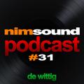 Nim Sound Podcast #31 / De Wittig (July 29. 2016)