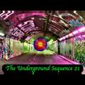 The Underground Sequence 21
