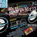 The Music Room's 80s Mega Mix 12 (Pop Dance - Extended Remixes) (03.21.20)