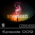 Starseed- Episode 009