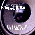 The Incredible Melting Man - Filthy Bass 119 NECevents Appearance Feb 6th 2021