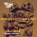 Dream Catcher Cast V05 (Deep-House)