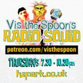 Vis the Spoon's Radio Squid #7 : Thurs 21st Jan