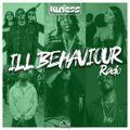 DJ Illness - Ill Behaviour Radio ep.12 (Best in Hip-Hop, R&B, UK & Dancehall)