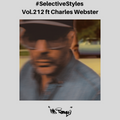 Selective Styles Vol.212 ft Charles Webster