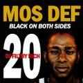 Mos Def - Black On Both Sides 20th Anniv Mixtape Tribute VOL.1