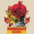 Pomegranate Sounds • DJ Set