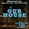 Our House Live - Paul Foster & The TOSH BROTHERS - 19th June 2021