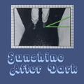 Sunshine After Dark 071 - Mar 25, 2021