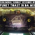 Subliminal Sunday Sessions 1