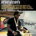 Hip Hop Mixtape 6: The Bounce - 00s/20s Hip Hop, Rap, R&B