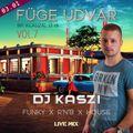 Dj Kaszi -Live @Füge Play, Budapest 2019.03.01