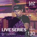 Volume 130 - DJ Mickster