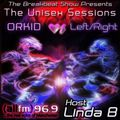 Orkid Back2Back With Left Right On The Unisex Sessions On The Linda B Breakbeat Show On 96.9 allfm