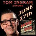 2 Tom Ingram Shows in 1 June 27th 2021