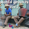 world grooves vol.2