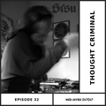Mix Series 2020 Ep. 32: Thought Criminal [Aberdeen]