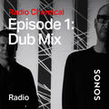 Radio Chemical - Episode 1: Dub Mix