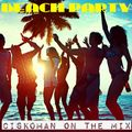 Ciskoman on the mix - Beach party summer 2017