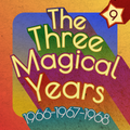 The Three Magical Years 1966-67-68 Vol.9 Feat. Hollies, Beatles, Bee Gees, Rolling Stones, Them