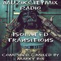 Marky Boi - Muzikcitymix Radio - Isolated Transistions