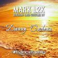 Danny Cadeau - Mark L2K birthday bash guestmix