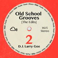 Old School Grooves 2 [The Edits]