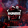 The HOUSE That Kaie Built - Soulful Room 1