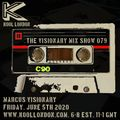 Marcus Visionary - The Visionary Mix Show 079 - Fri. June 5th 2020