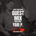Guest Mix Radio Show 68th - Yari P. (ITA)
