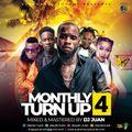 DJ JUAN - MONTHLY TUN UP 4