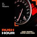 Rush Hour with DJ Ray   Sept.10.2021