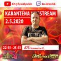 Karanténa livestream 2 - A75 live ( 2.5.2020 Brooklyn Karlovy Vary CZ)